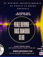 Venez revivre Rais Hamidou Club avec Dj Rahimus & Dj Chafik le Bronx